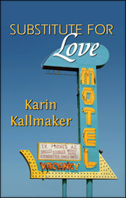 Cover, Substitute for Love by Karin Kallmaker