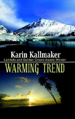 Cover, Warming Trend by Karin Kallmaker