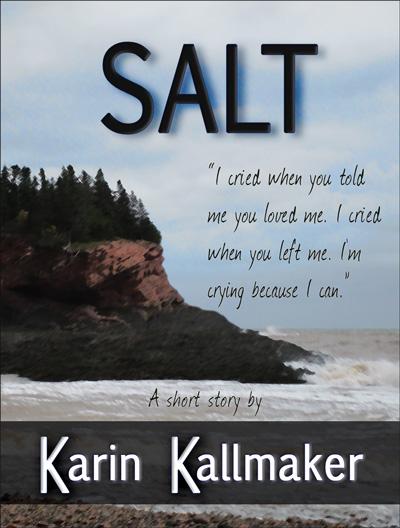 Salt, a short story